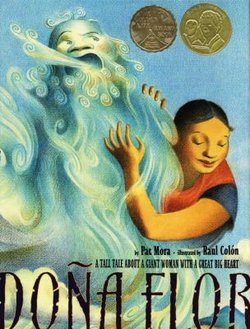 Dona Flor: A Tall Tale About a Giant Woman with a Great Big Heart