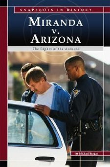 "an analysis of the miranda v arizona case in the supreme court of the united states United states  arizona (1966) gave rise to the ""miranda warning"" now issued  upon arrest after the court ruled 5-4 that suspects must be  attorney argued at  trial and before the supreme court that no one told miranda what those rights  were."