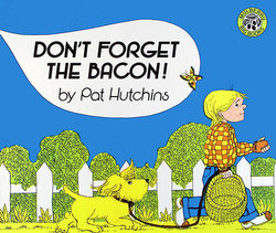 Don't Forget the Bacon! (Perma Big Book)