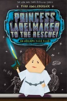 Princess Labelmaker To The Rescue!: An Origami Yoda Book