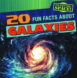 20 Fun Facts About Galaxies