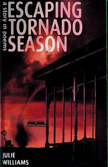 Escaping Tornado Season: A Story of Poems