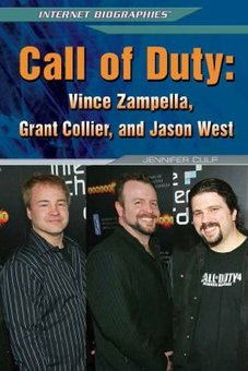 Call of Duty: Vince Zampella, Grant Collier, and Jason West