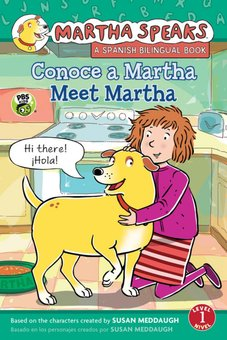 Conoce a Martha = Meet Martha: Conoce a Martha/Martha Speaks: Meet Martha Bilingual Reader